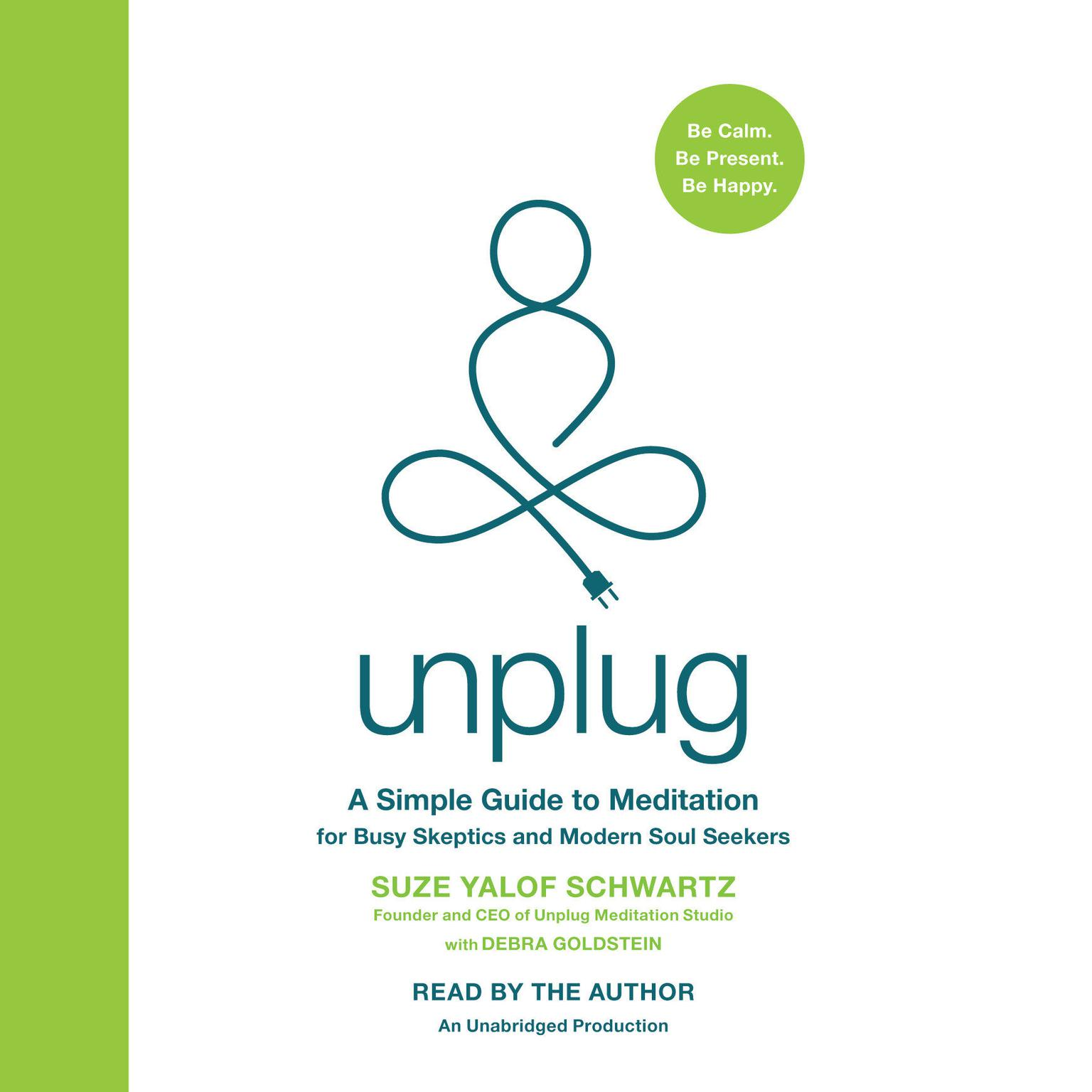 Printable Unplug: A Simple Guide to Meditation for Busy Skeptics and Modern Soul Seekers Audiobook Cover Art