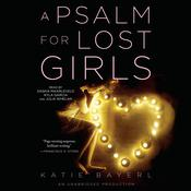 A Psalm for Lost Girls Audiobook, by Katie Bayerl