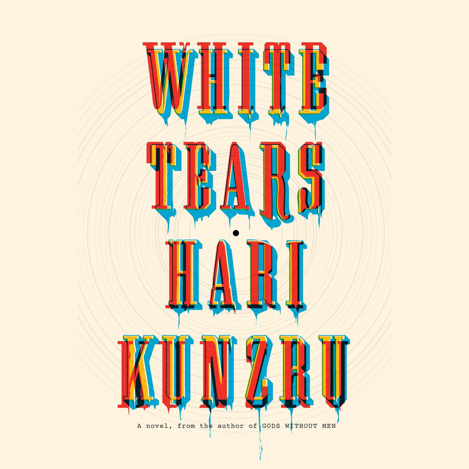 Printable White Tears: A novel Audiobook Cover Art