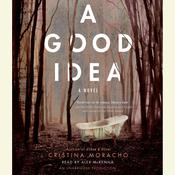 A Good Idea Audiobook, by Cristina Moracho