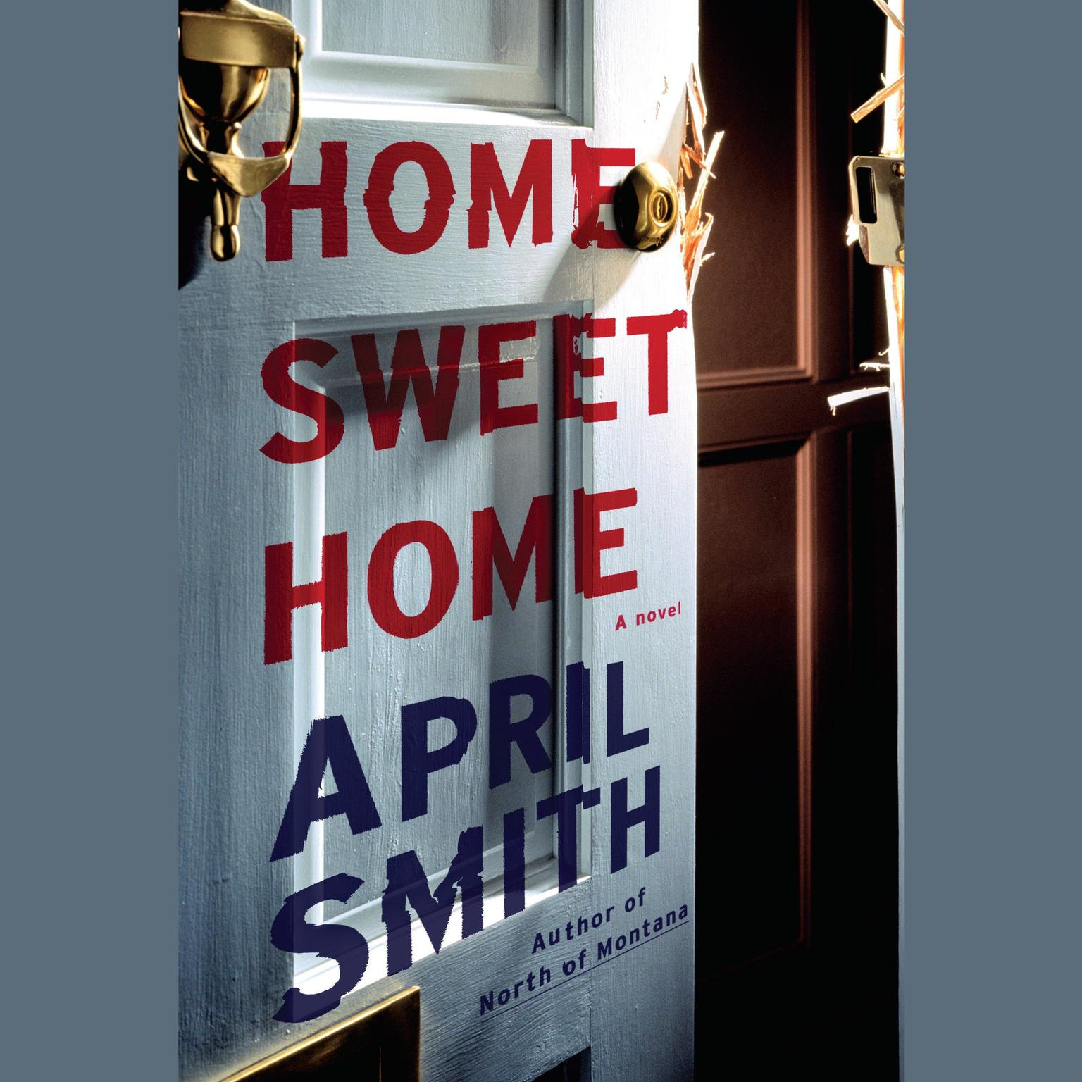 Printable Home Sweet Home: A novel Audiobook Cover Art