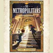 The Metropolitans, by Carol Goodman