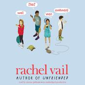 Well, That Was Awkward, by Rachel Vail