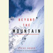 Beyond the Mountain Audiobook, by Steve House