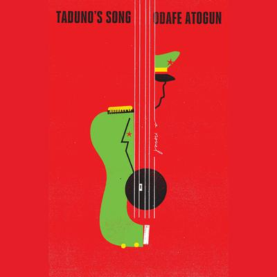 Tadunos Song: A Novel Audiobook, by Odafe Atogun
