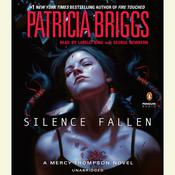 Silence Fallen: A Mercy Thompson Novel Audiobook, by Patricia Briggs