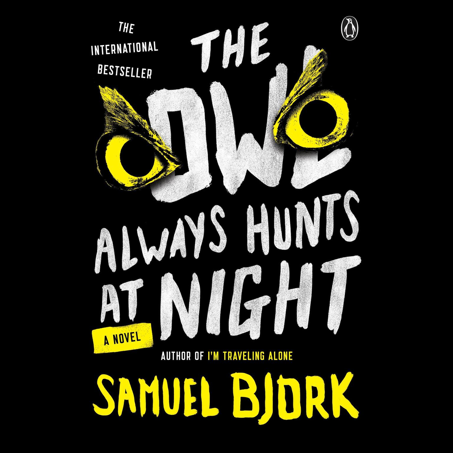 Printable The Owl Always Hunts at Night: A Novel Audiobook Cover Art
