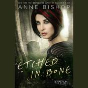Etched in Bone, by Anne Bishop
