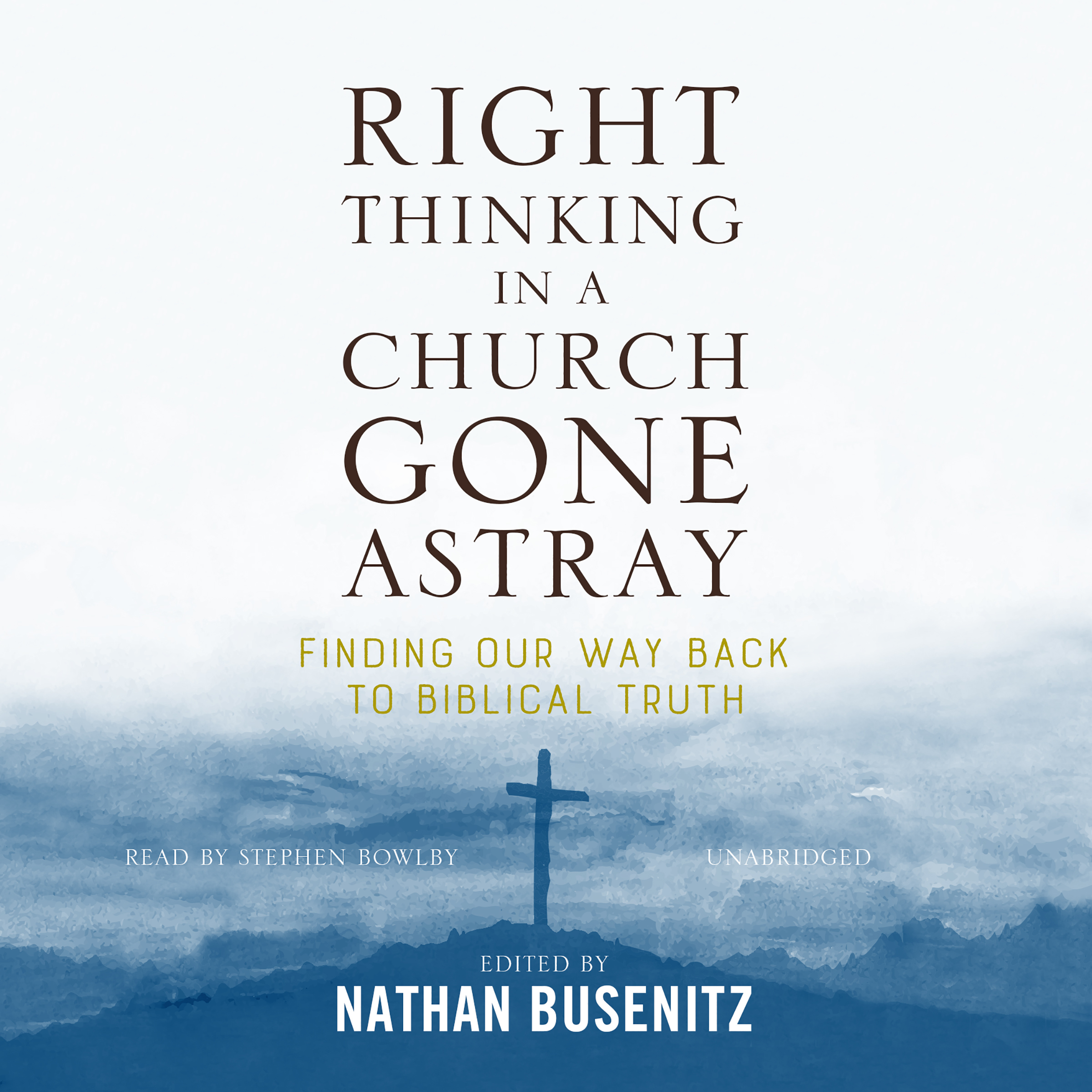 Printable Right Thinking in a Church Gone Astray Audiobook Cover Art