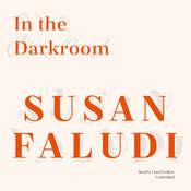 In the Darkroom Audiobook, by Susan Faludi