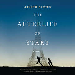 The Afterlife of Stars Audiobook, by Joseph Kertes