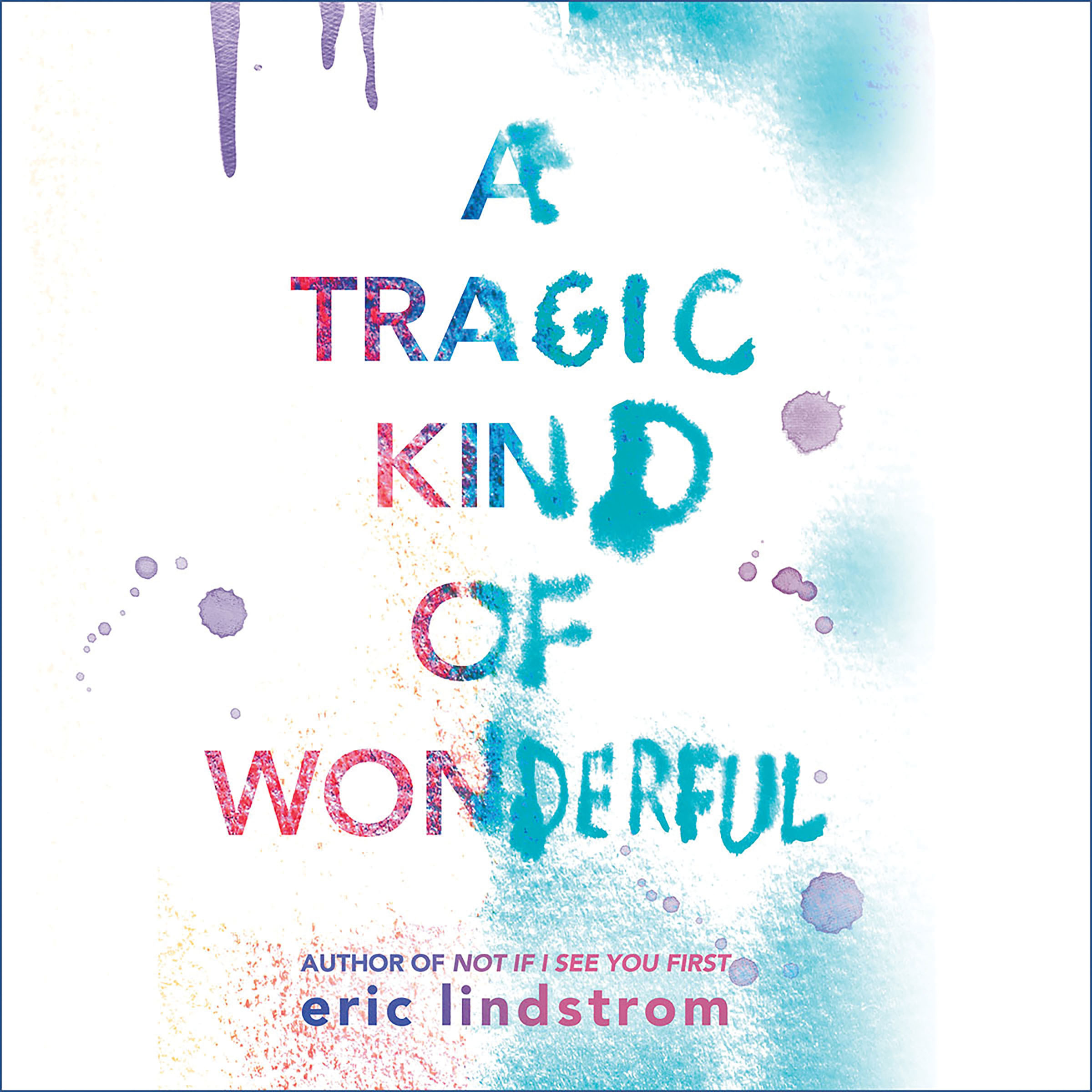 Printable A Tragic Kind of Wonderful Audiobook Cover Art