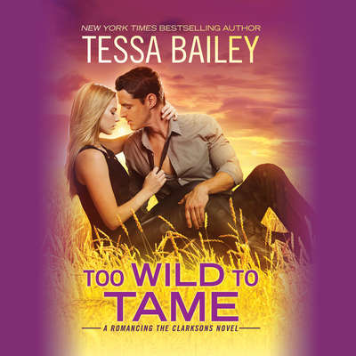 Too Wild to Tame Audiobook, by
