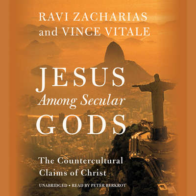 Jesus Among Secular Gods: The Countercultural Claims of Christ Audiobook, by Ravi Zacharias