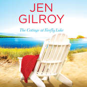 The Cottage at Firefly Lake Audiobook, by Jen Gilroy