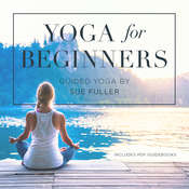 Yoga for Beginners Audiobook, by Sue Fuller