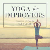 Yoga for Improvers , by Sue Fuller