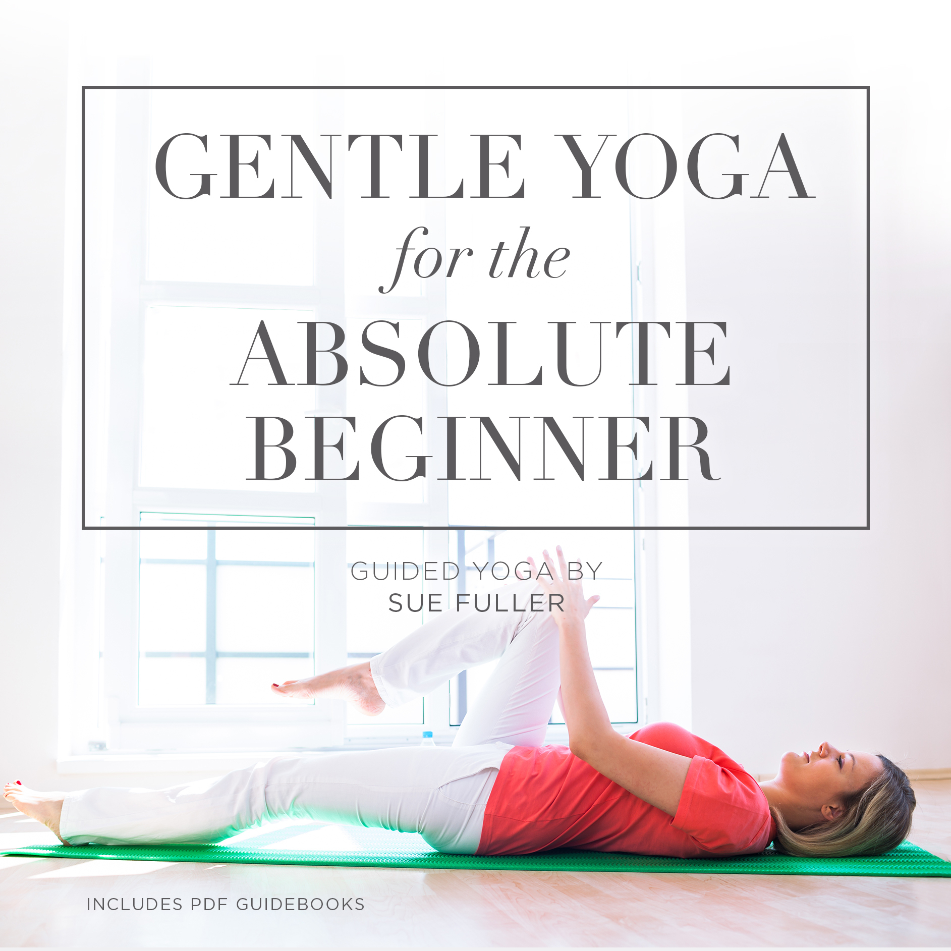 Printable Gentle Yoga for the Absolute Beginner Audiobook Cover Art