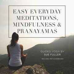 Easy Everyday Meditations, Mindfulness, and Pranayamas Audiobook, by Sue Fuller
