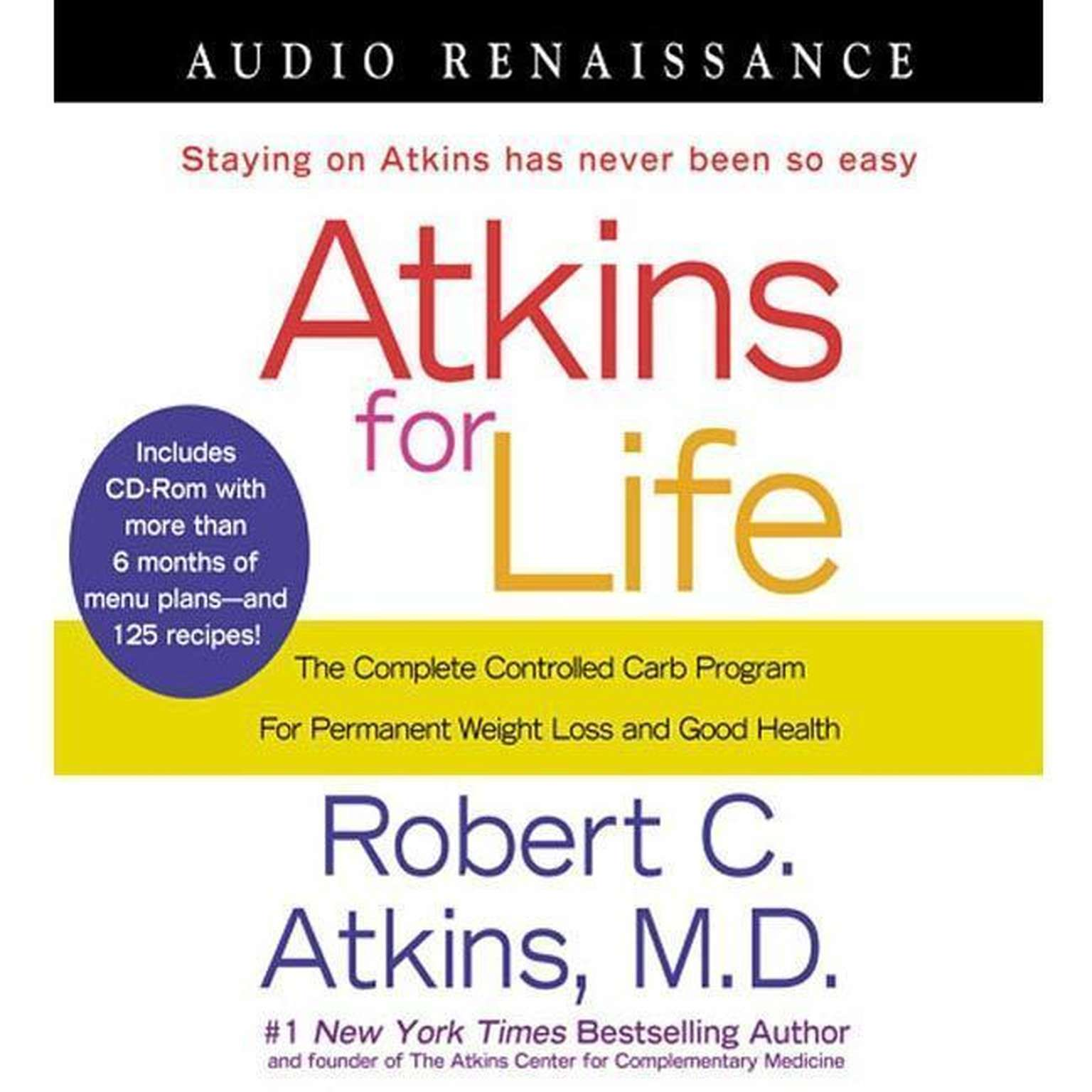 Printable Atkins for Life: The Complete Controlled Carb Program for Permanent Weight Loss and Good Health Audiobook Cover Art