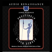 Positively Fifth Street: Murderers, Cheetahs, and Binions World Series of Poker Audiobook, by James McManus