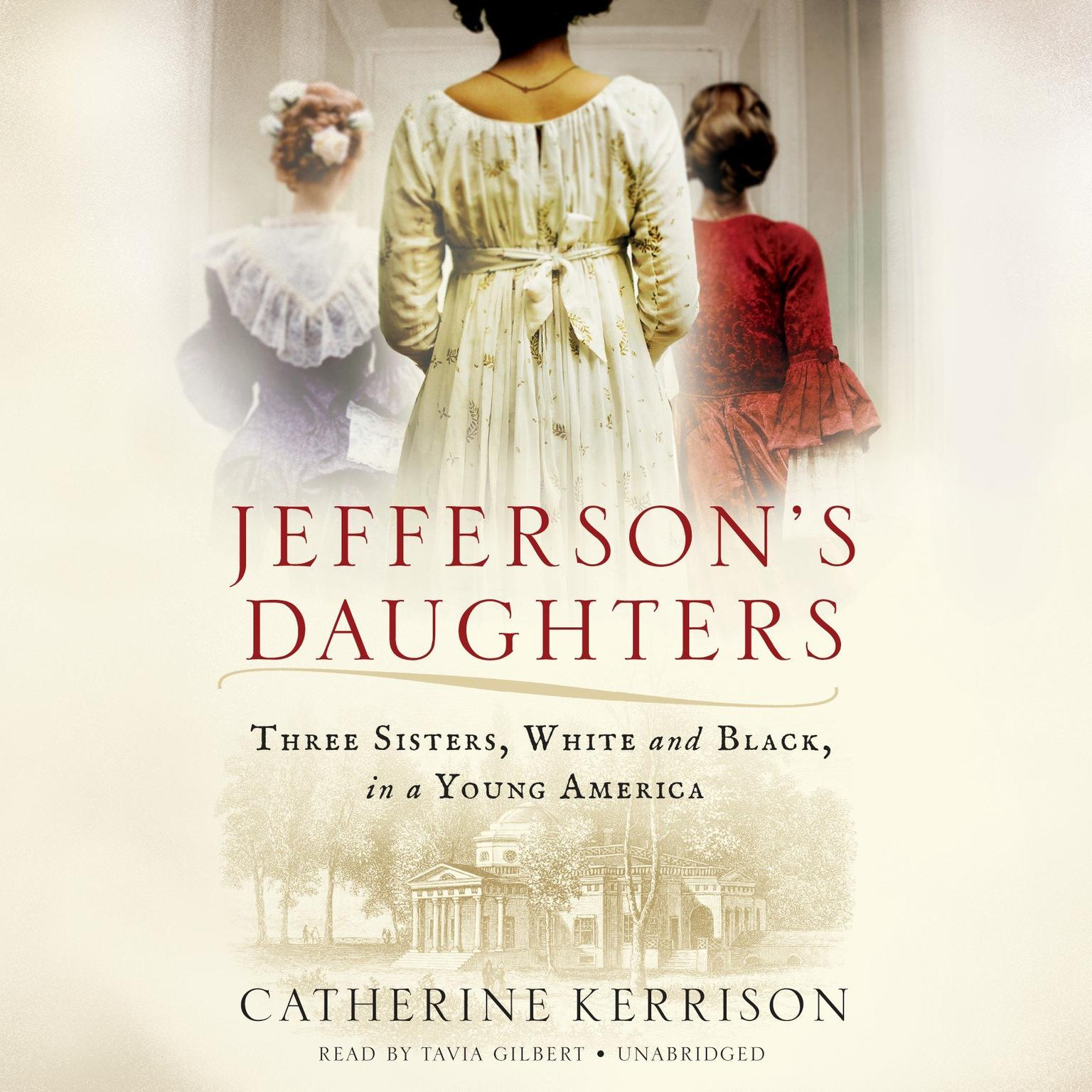 Printable Jefferson's Daughters: Three Sisters, White and Black, in a Young America Audiobook Cover Art