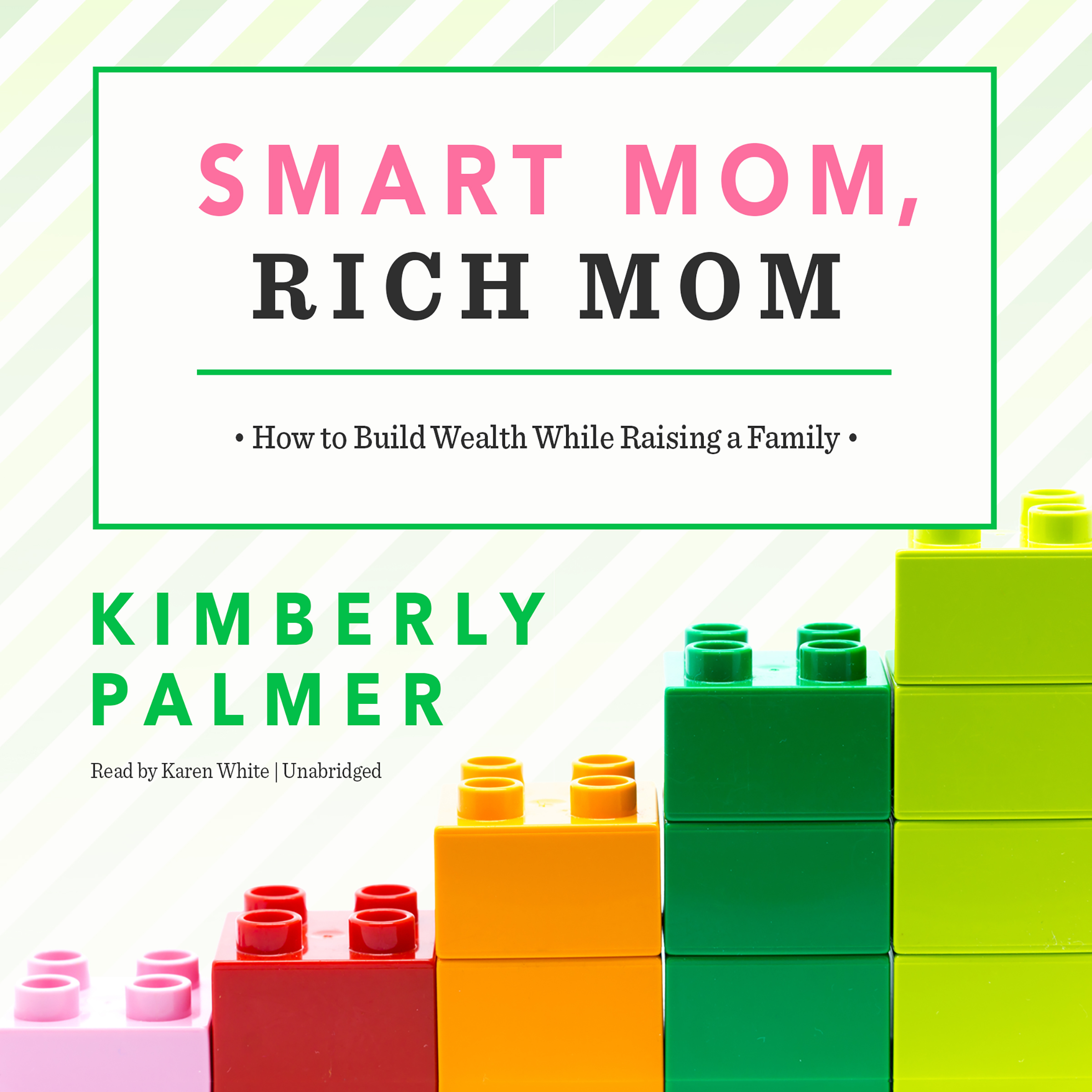 Printable Smart Mom, Rich Mom: How to Build Wealth While Raising a Family Audiobook Cover Art