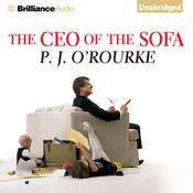 The CEO of the Sofa Audiobook, by P. J. O'Rourke
