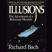 Illusions: The Adventures of a Reluctant Messiah, by Richard Bach