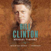 Bill Clinton: The American Presidents, by Michael Tomasky