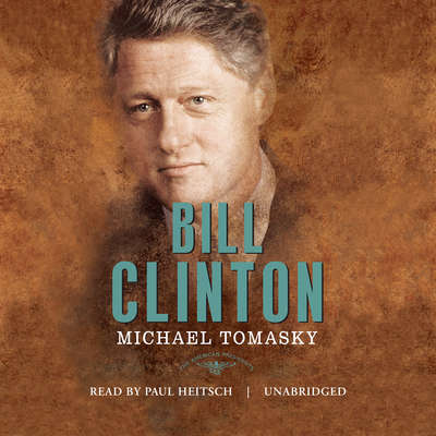 Bill Clinton: The American Presidents Audiobook, by