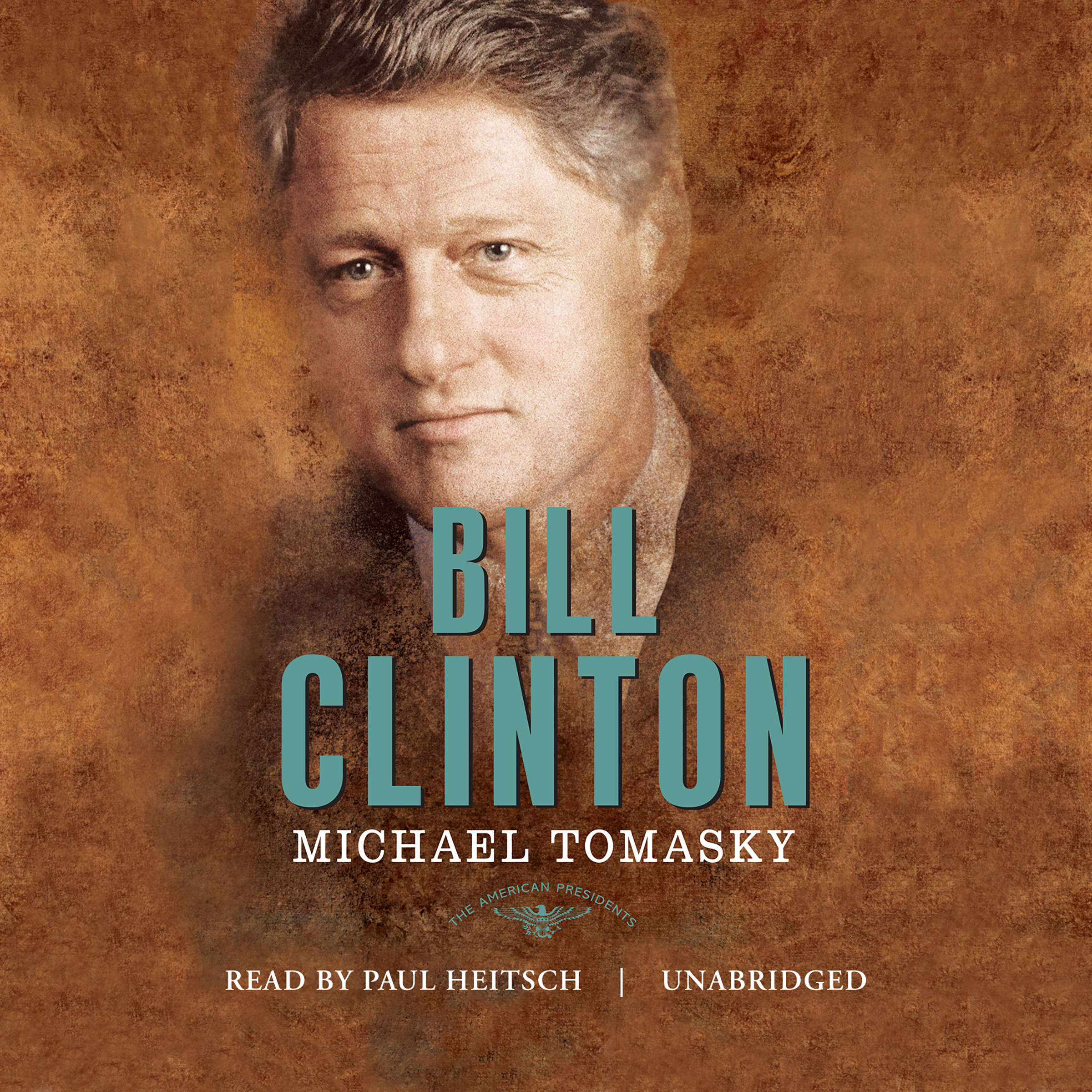 Printable Bill Clinton: The American Presidents Audiobook Cover Art