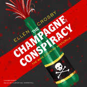 The Champagne Conspiracy, by Ellen Crosby