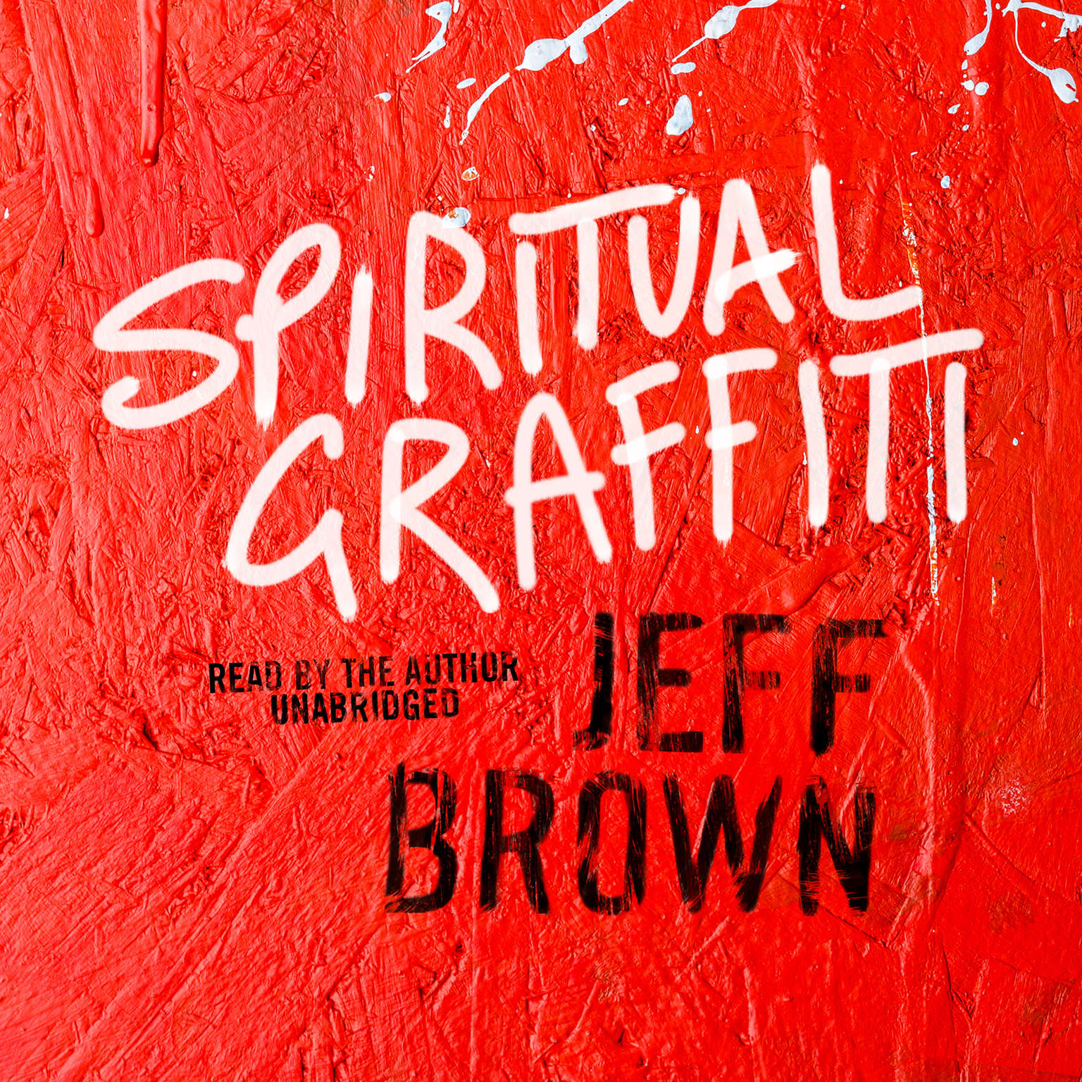 Printable Spiritual Graffiti Audiobook Cover Art