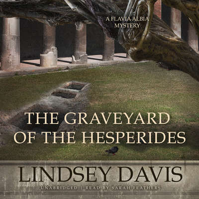 The Graveyard of the Hesperides Audiobook, by Lindsey Davis