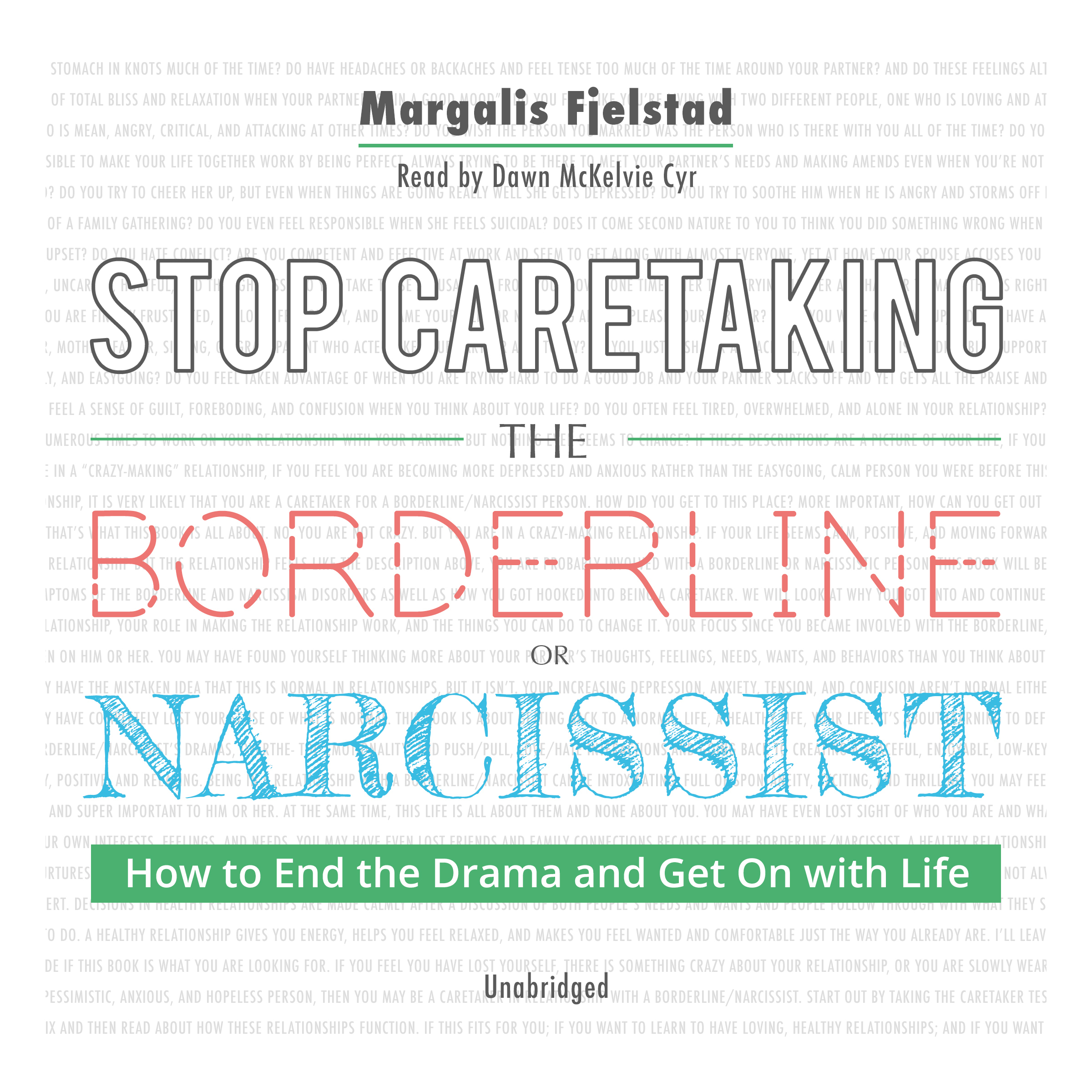 Printable Stop Caretaking the Borderline or Narcissist: How to End the Drama and Get On with Life Audiobook Cover Art