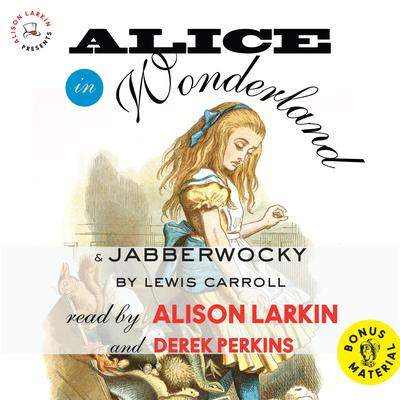 Alice in Wonderland   and Jabberwocky Audiobook, by
