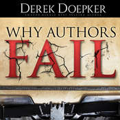 Why Authors Fail: 17 Mistakes Self-Publishing Authors Make That Sabotage Their Success and How to Fix Them Audiobook, by Derek Doepker