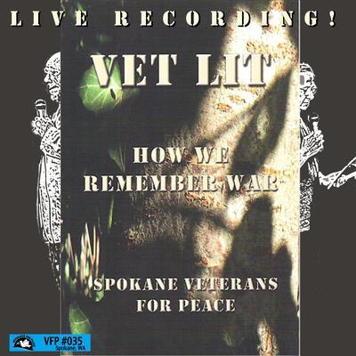 Vet Lit : How We Remember War Audiobook, by Spokane Veterans for Peace