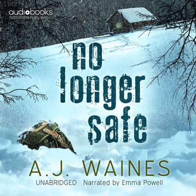 No Longer Safe Audiobook, by A. J.  Waines