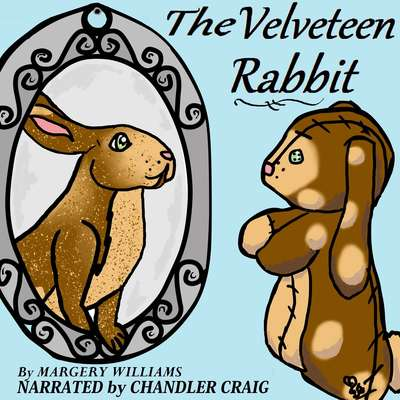 The Velveteen Rabbit: Or, How Toys Become Real Audiobook, by Margery Williams