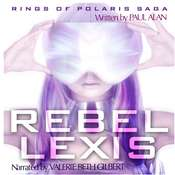 Rebel Lexis Audiobook, by Paul Alan