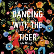 Dancing with the Tiger, by Lili Wright
