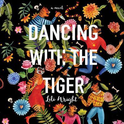 Dancing with the Tiger Audiobook, by Lili Wright