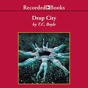 Drop City Audiobook, by T. C. Boyle