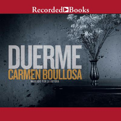 Duerme Audiobook, by Carmen Boullosa