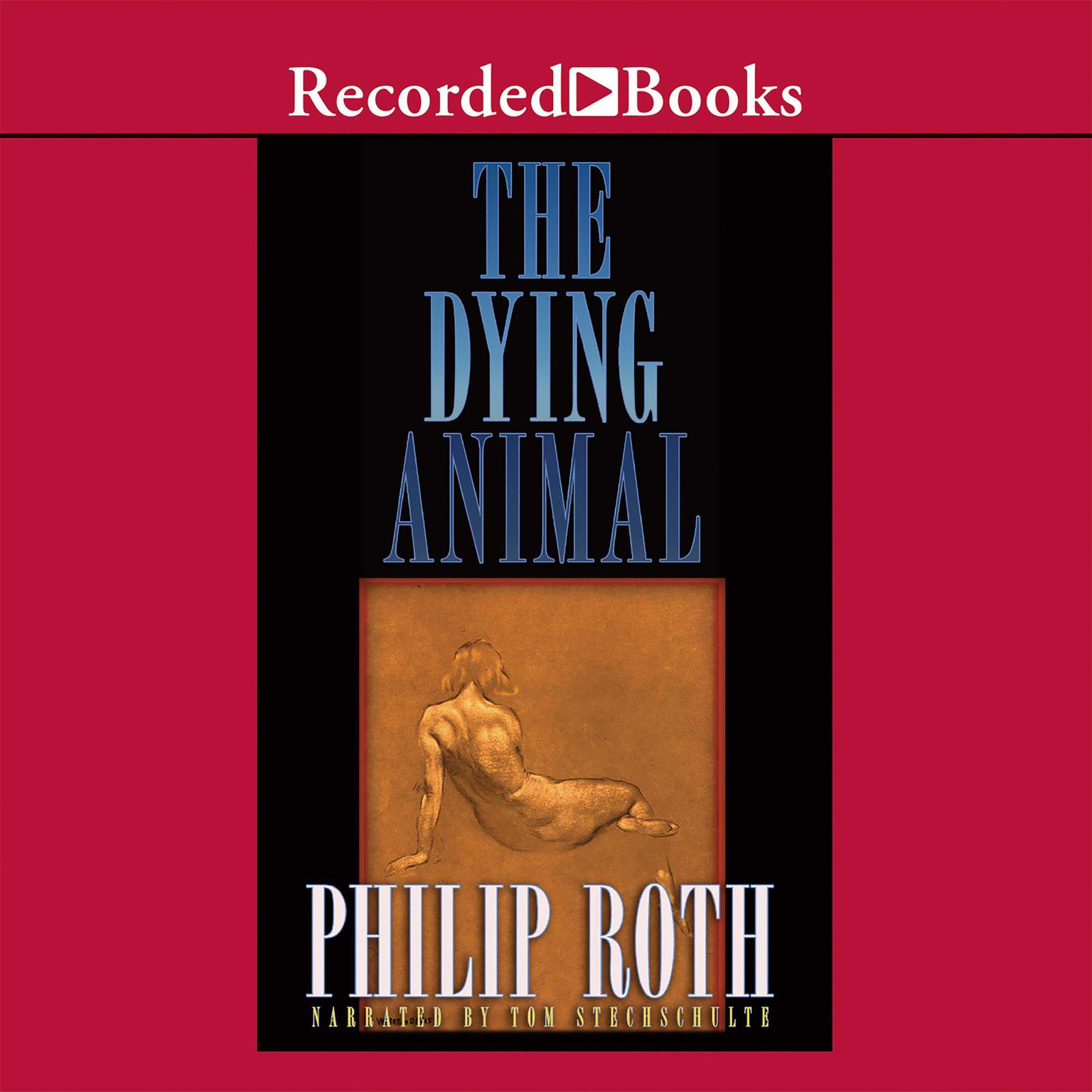 Printable The Dying Animal Audiobook Cover Art