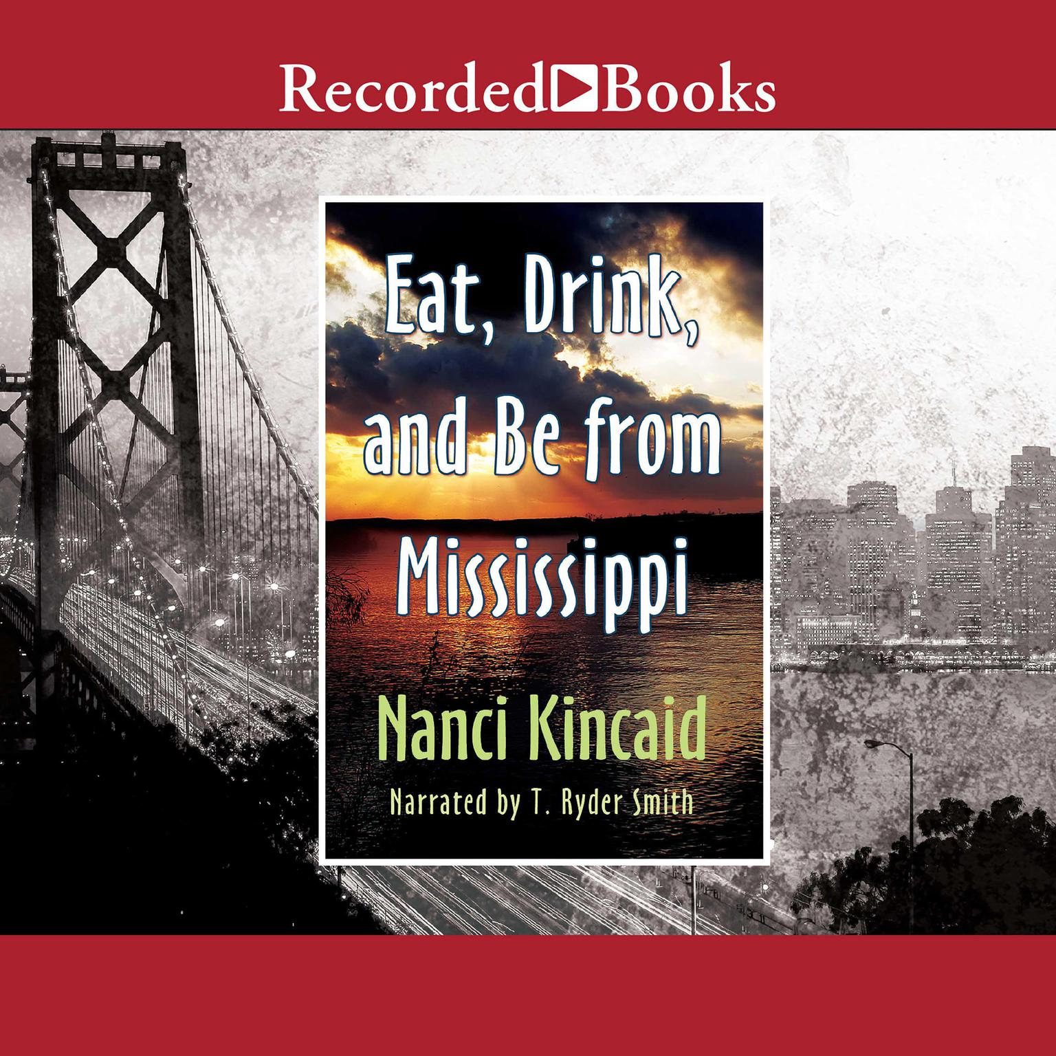 Printable Eat, Drink and Be from Mississippi Audiobook Cover Art