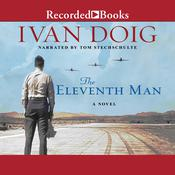 The Eleventh Man, by Ivan Doig
