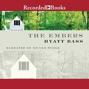 The Embers: A Novel, by Hyatt Bass